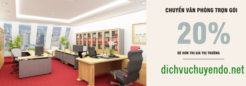 Dịch vụ chuyển văn phòng trọn gói giá rẻ hơn 20%
